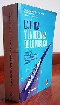 La Etica y defensa de lo publico